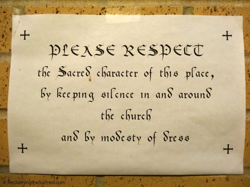 A simple sign inside the door greets us, reminding us that this is the house of God. A tribute to the fact that Clear Creek Abbey is still a very large work under continuing construction, the quaintness of the sign, taped to the brick wall, seems right at home.